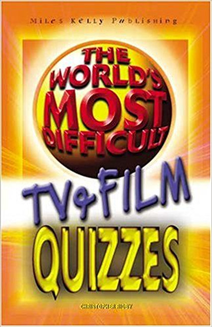 The World's Most Difficult Quizzes - TV & Film: v. 1