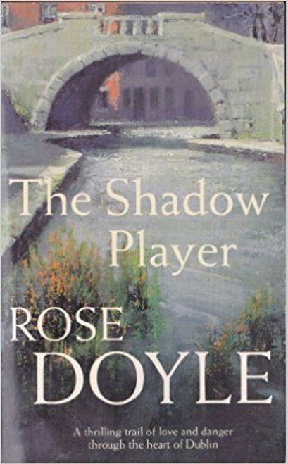 Doyle, Rose / The Shadow Player