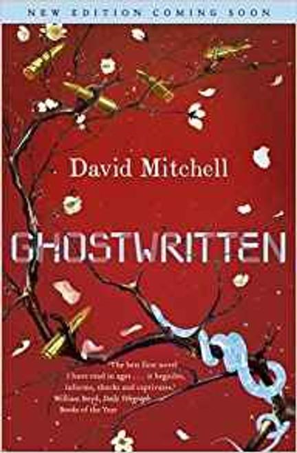 Mitchell, David / Ghostwritten