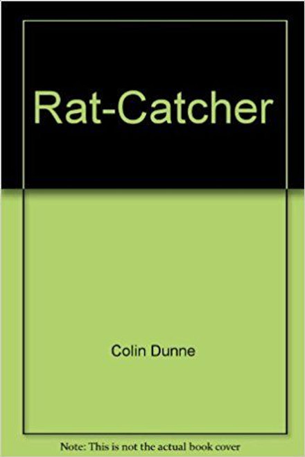 Dunne, Colin / Rat-Catcher