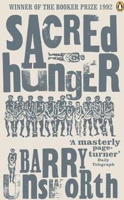 Unsworth, Barry / Sacred Hunger - Booker Prize Winner 1992