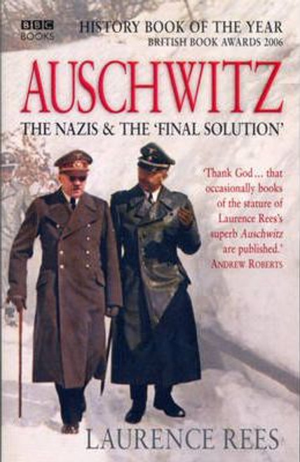 Rees, Laurence / Auschwitz