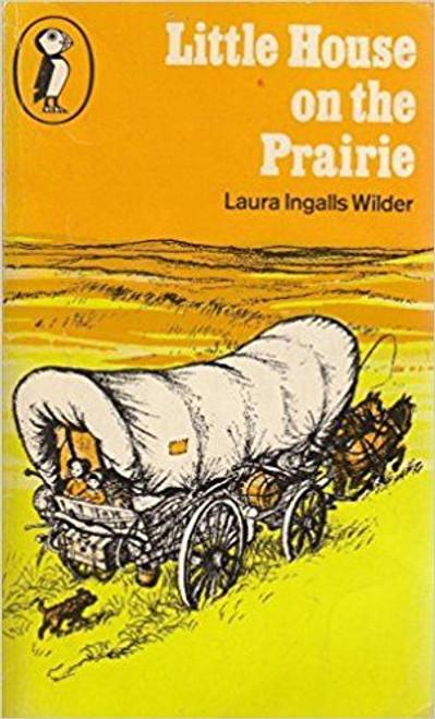 Wilder, Laura Ingalls / Little House on the Prairie