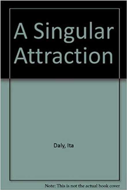 Daly, Ita / A Singular Attraction