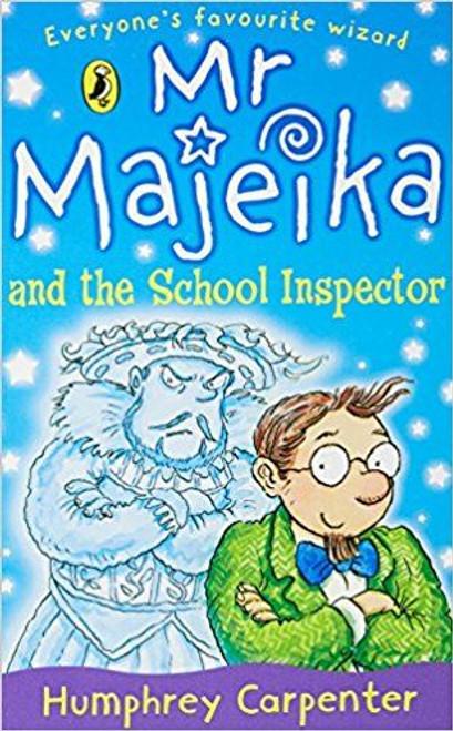 Carpenter, Humphrey / Mr Majeika and the School Inspector