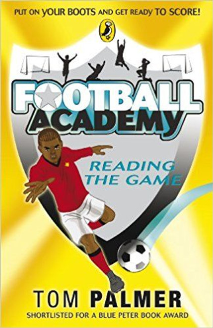 Palmer, Tom / Football Academy: Reading the Game