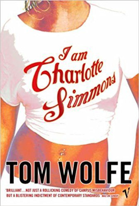 Wolfe, Tom / I Am Charlotte Simmons