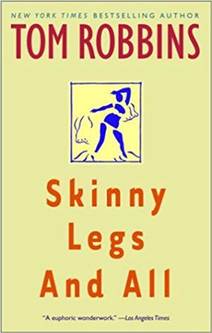 Robbins, Tom / Skinny Legs and All (Medium Paperback)