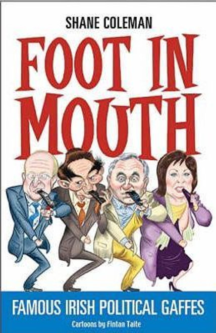 Coleman, Shane / Foot in Mouth (Medium Paperback)