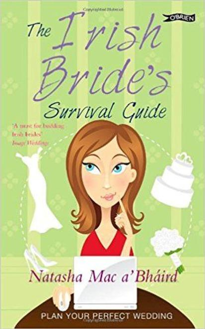 Bhaird, Natasha Mac a / The Irish Bride's Survival Guide (Medium Paperback)