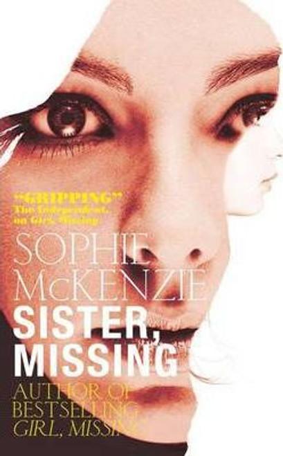 McKenzie, Sophie /  Sister, Missing (Medium Paperback)