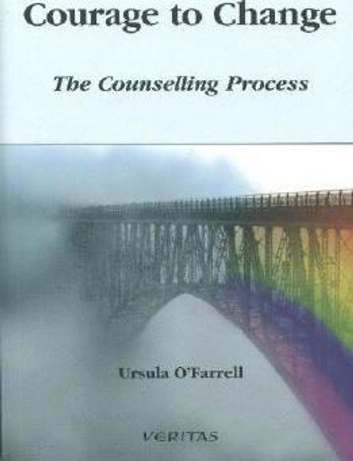 O'Farrell, Ursula / Courage to Change (Medium Paperback)