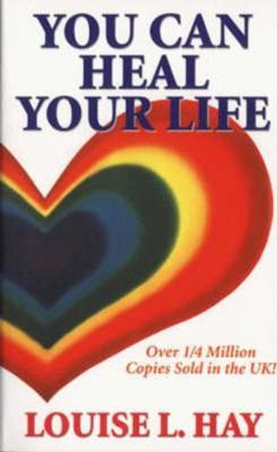 Hay, Louise L. / You Can Heal Your Life (Medium Paperback)