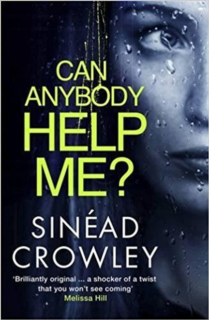 Crowley, Sinead / Can Anybody Help Me?(Large Paperback)