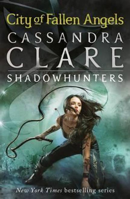 Clare, Cassandra / City of Fallen Angels ( The Mortal Instruments Book 4)