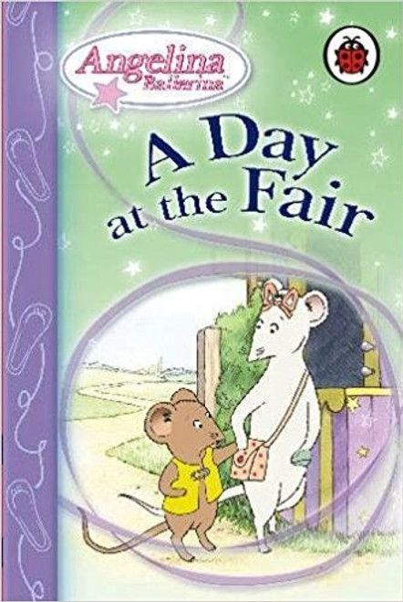 ladybird / A Day at the Fair (Angelina Ballerina)
