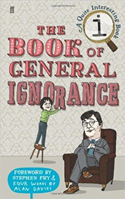 Lloyd, John / The Book of General Ignorance (Hardback)