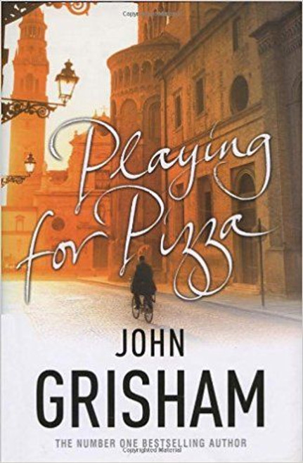 Grisham, John / Playing for Pizza (Hardback)