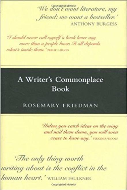 Friedman, Rosemary / A Writer's Commonplace Book (Hardback)
