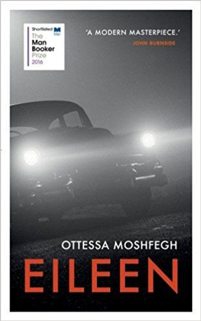 Moshfegh, Ottessa / Eileen (Hardback)