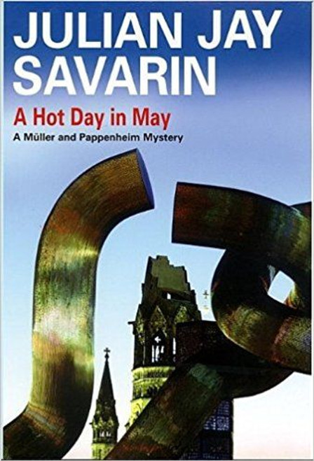 Savarin, Jay Julian / A Hot Day in May (Hardback)