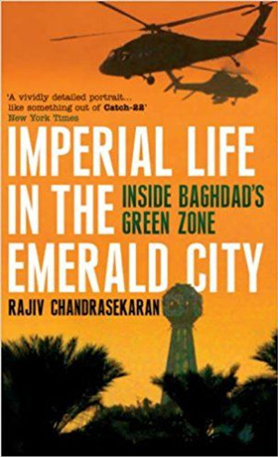 Chandrasekaran, Rajiv / Imperial Life in the Emerald City (Hardback)