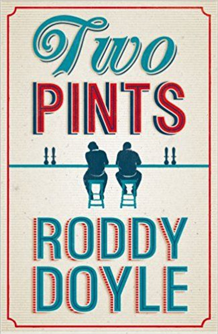 Doyle, Roddy / Two Pints (Hardback)
