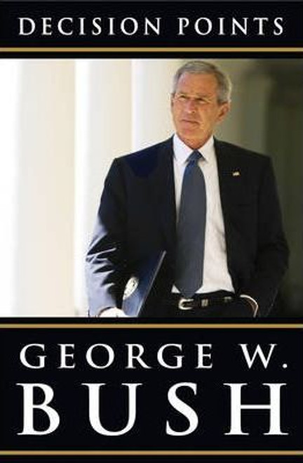 Bush, George W. / Decision Points (Large Paperback)