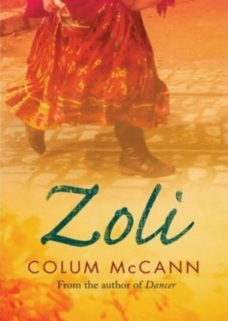 Mccann, Colum / Zoli (Large Paperback)