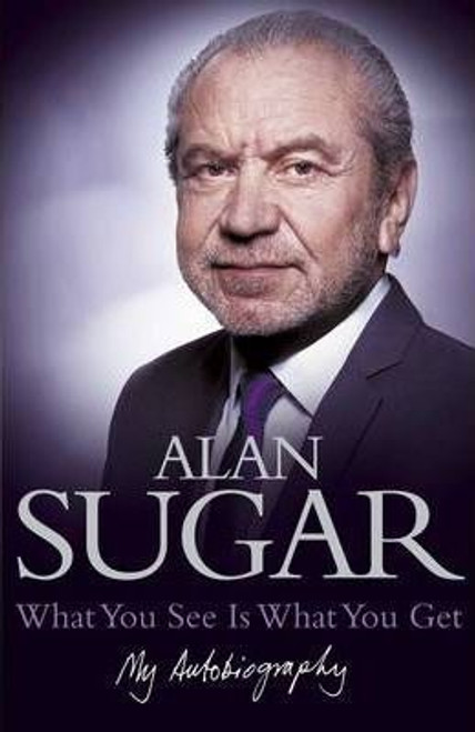 Sugar, Alan / What You See is What You Get (Large Paperback)