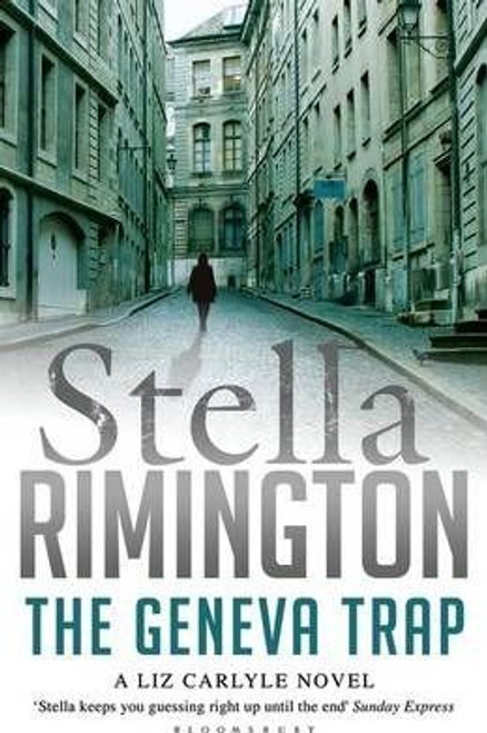 Rimington, Stella / The Geneva Trap: A Liz Carlyle novel (Large Paperback)
