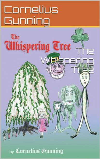 Gunning, Cornelius / The Whispering Tree (Large Paperback)