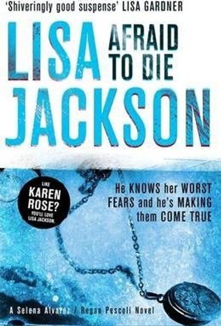 Jackson, Lisa / Afraid to Die
