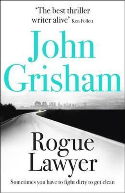 Grisham, John / Rogue Lawyer