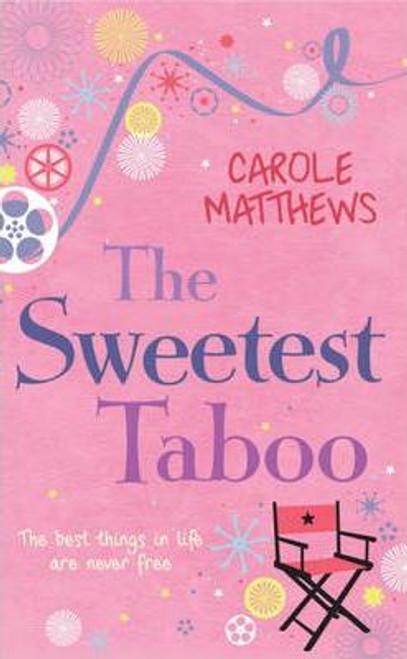 Matthews, Carole / The Sweetest Taboo