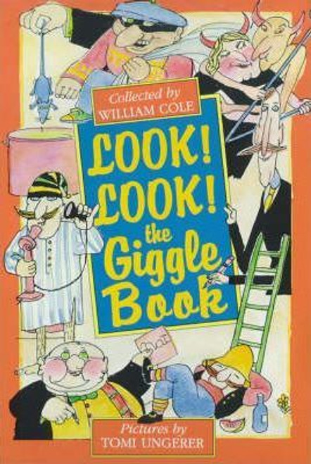 Cole, William / Look! Look! The Giggle Book
