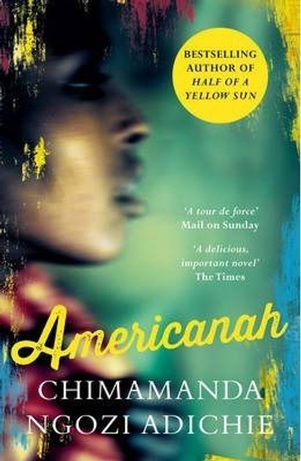 Adichie, Chimamanda Ngozi / Americanah