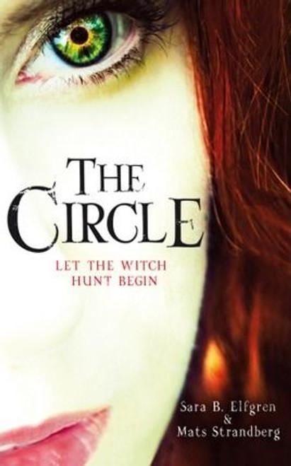 Elfgren, Sara B. / The Circle