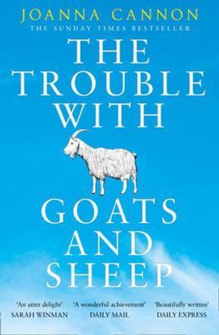 Cannon, Joanna / The Trouble with Goats and Sheep