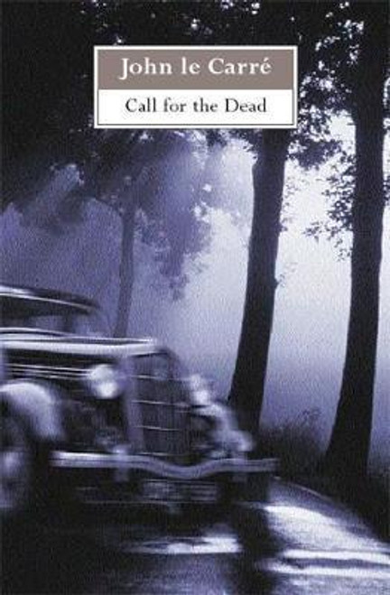 Le Carre, John / Call for the Dead