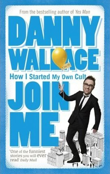 Wallace, Danny / Join Me