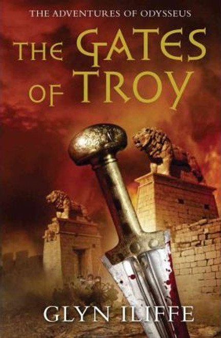 Iliffe, Glyn / The Gates of Troy