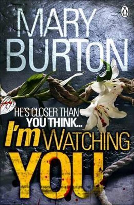Burton, Mary / I'm Watching You