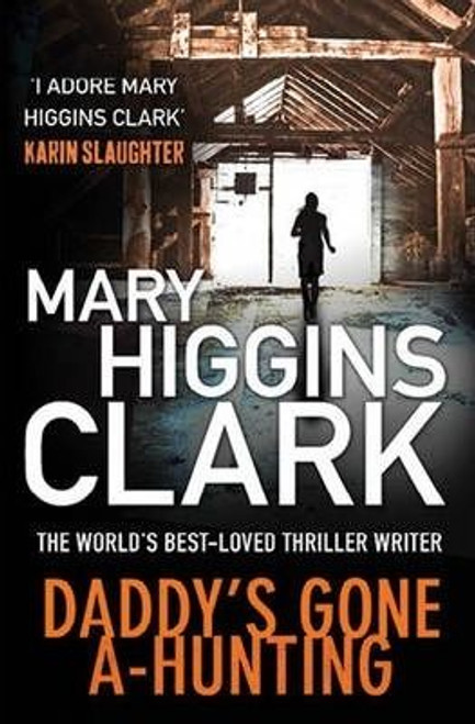 Higgins Clark, Mary / Daddy's Gone A-Hunting