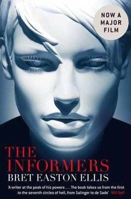 Easton Ellis, Bret / The Informers