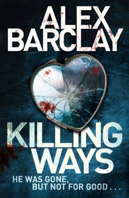 Barclay, Alex / Killing Ways