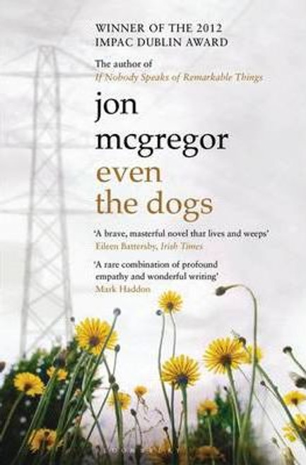 Mcgregor, Jon / Even the Dogs
