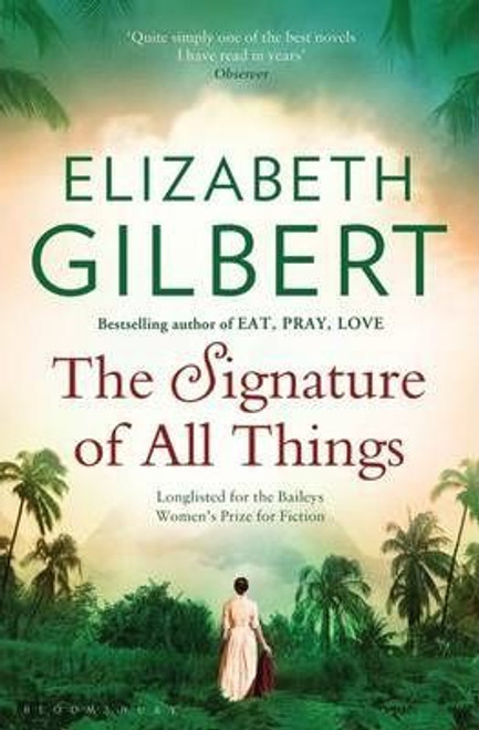 Gilbert, Elizabeth / The Signature of All Things