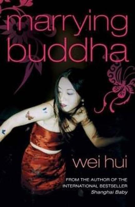 Hui, Wei / Marrying Buddha