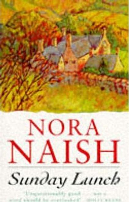 Naish, Nora / Sunday Lunch